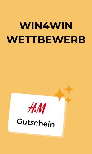 Win4Win Gewinne 1 von 10 H&M Gutscheinen